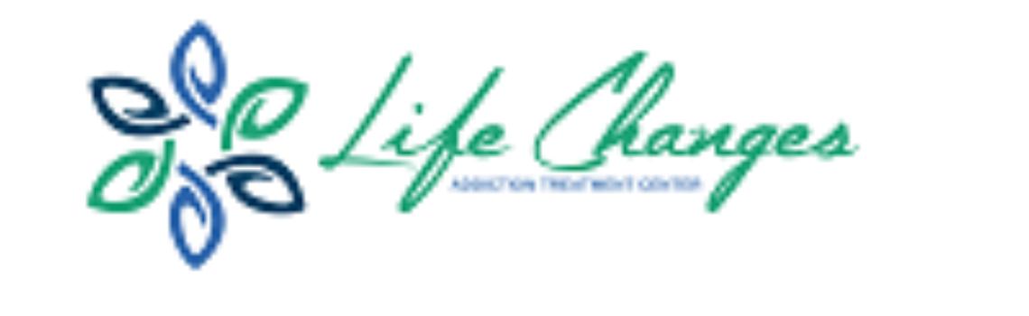 Life Changes Addiction Treatment Center